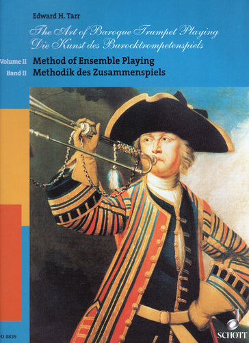 The Art of Baroque Trumpet Playing, Vol. II: Method of Ensemble Playing