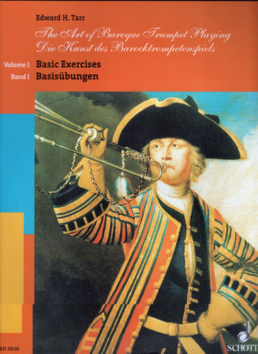The Art of Baroque Trumpet Playing, Vol. 1: Basic Exercises