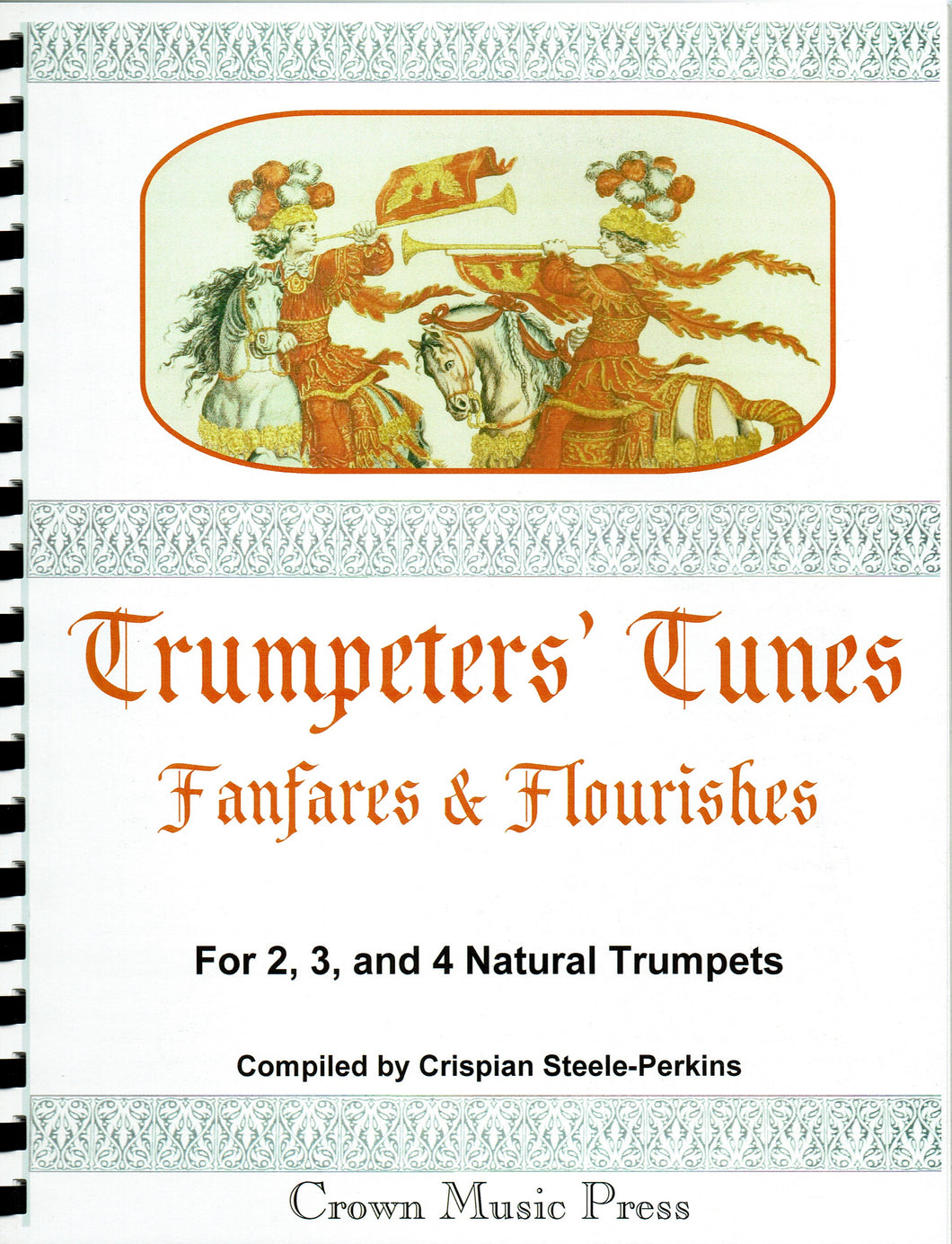Trumpeter's Tunes, Fanfares, and Flourishes