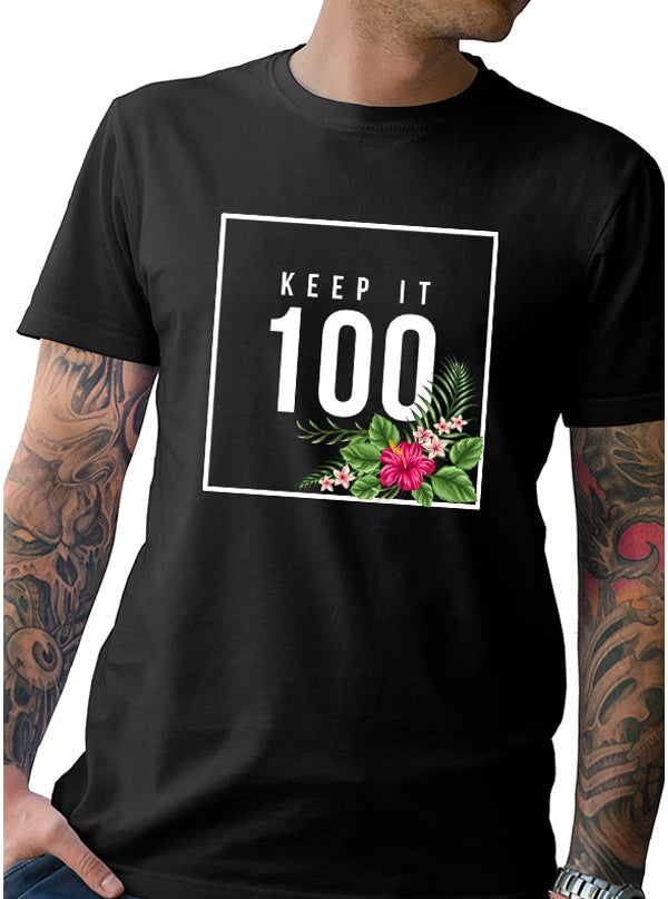Men's Keep It 100 Tee by Tat Daddy