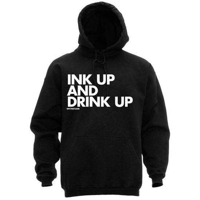 "Unisex ""Ink Up and Drink Up"" Hoodie by Dpcted Apparel (Black) - InkedShop - 1"