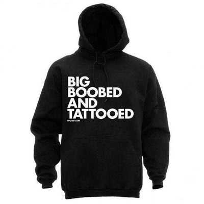 "Women's ""Big Boobed and Tattooed"" Hoodie by Dpcted Apparel (Black) - www.inkedshop.com"