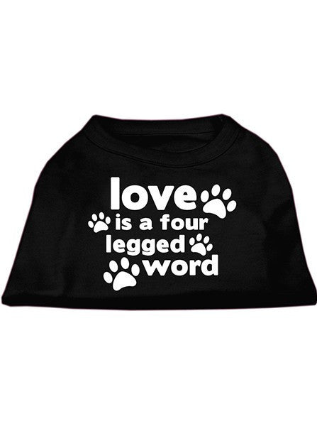 """Love Is A Four Legged Word"" Screen Print Shirt by Mirage Pet Products (More Options) - www.inkedshop.com"