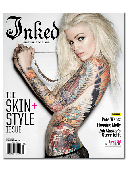 Inked Magazine: The Skin And Style Issue - Patton Suicide - March 2013 - www.inkedshop.com