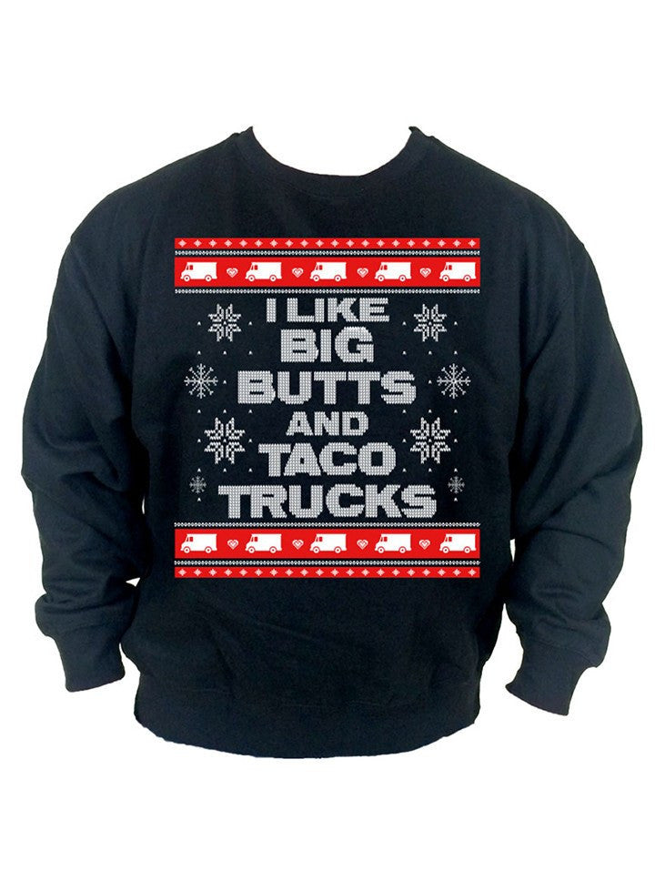 "Men's ""I Like Big Butts and Taco Trucks"" Ugly Christmas Sweater by Cartel Ink (More Options) - www.inkedshop.com"