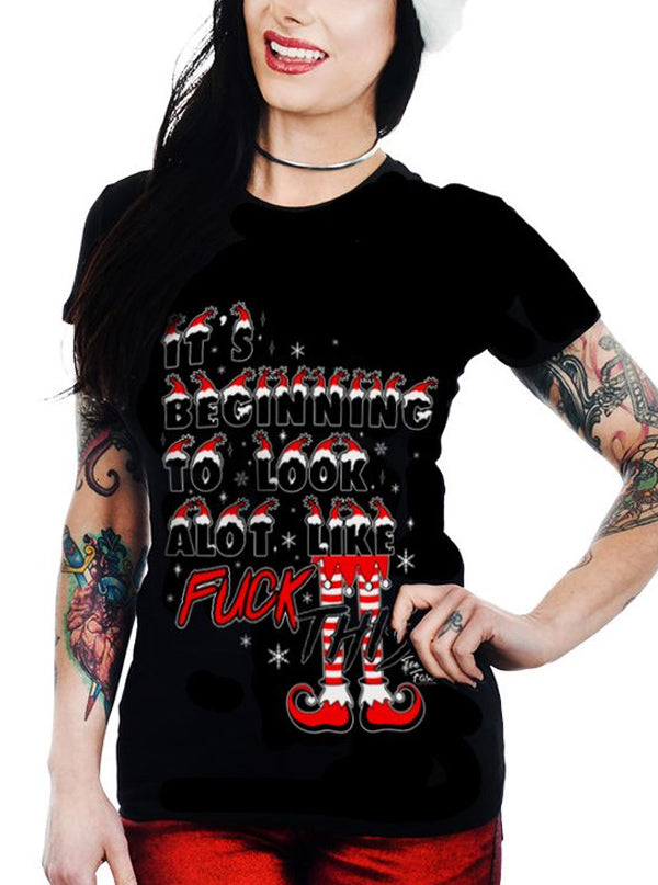 Women's It's Beginning To Look A lot Like F This Babydoll Tee by Too Fast