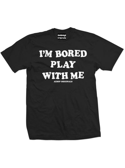 "Men's ""I'm Bored, Play With Me"" Tee by Aesop Originals (Black)"