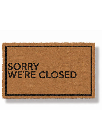 Sorry We're Closed Doormat by Funny Welcome