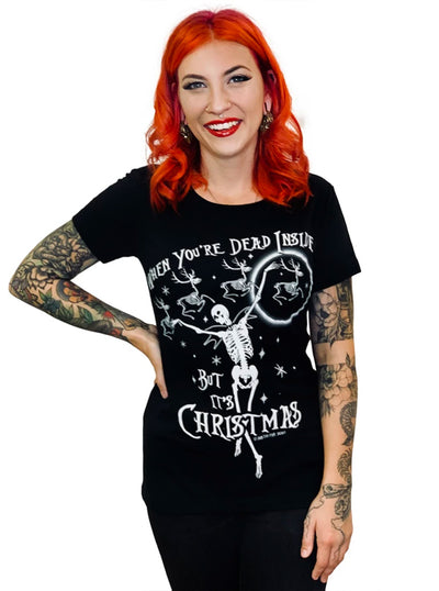 Women's When You're Dead Inside But It's Christmas Tee by Too Fast