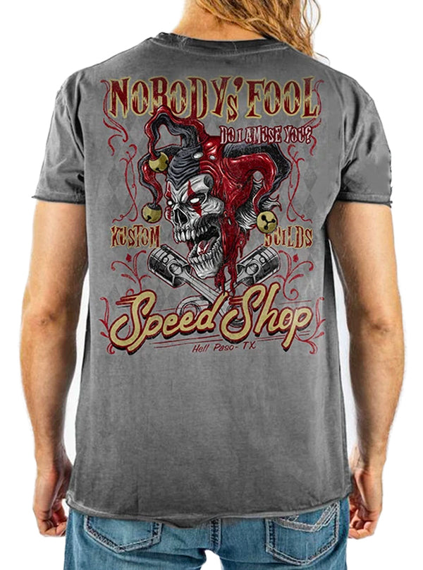 Men's Nobody's Fool Tee by Lethal Threat