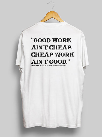 Men's Good Work Ain't Cheap Tee by Sailor Jerry