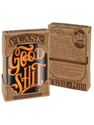 """Good Shit"" Flask by Trixie & Milo"