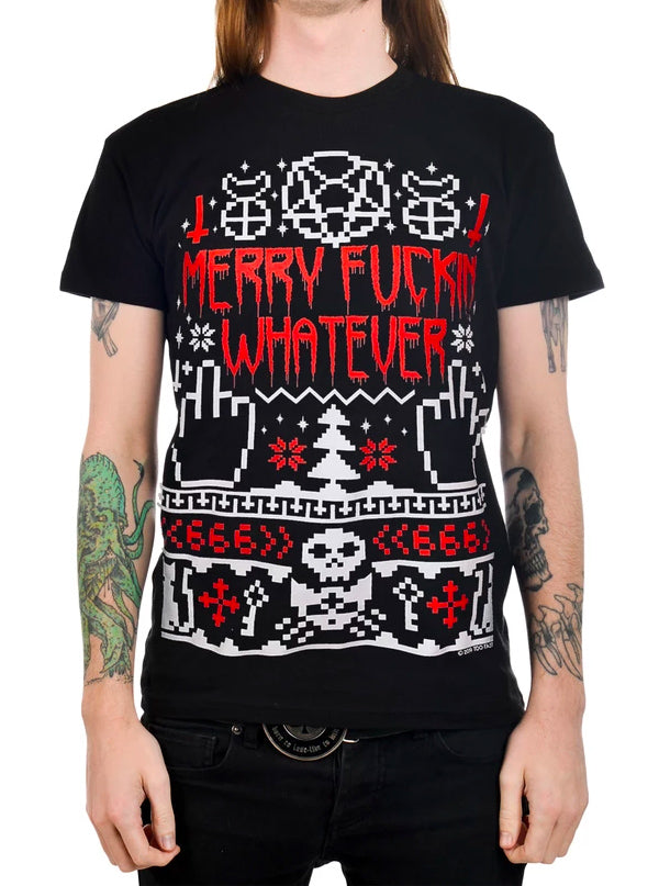 Men's Merry Fuckin' Whatever Ugly Christmas Tee by Too Fast
