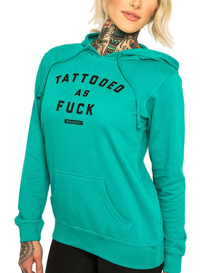 "Women's ""Tattooed As Fuck"" Teal Pullover Hoodie by InkAddict (More Options)"