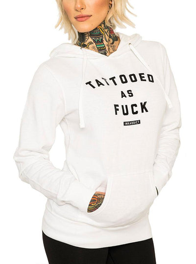 "Women's ""Tattooed As Fuck"" White Pullover Hoodie by InkAddict (More Options)"