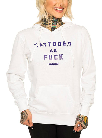 Women's Tattooed As Fuck White Pullover Hoodie by InkAddict