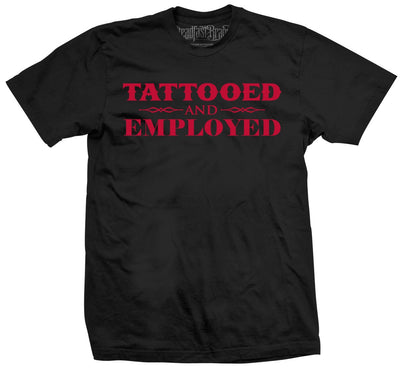 "Men's ""Tattooed and Employed"" Tee by Steadfast Brand (Black/Red)"