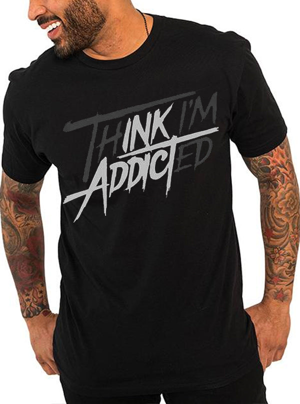 "Unisex ""thINK I'm ADDICTed"" Tee by InkAddict (More Options)"