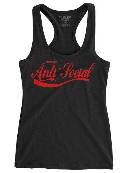 Women's Anti-Social Racerback Tank by The T-Shirt Whore