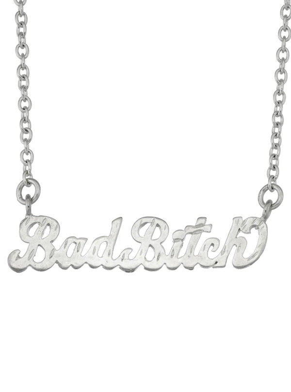 Bad Bitch Necklace by Snash Jewelry