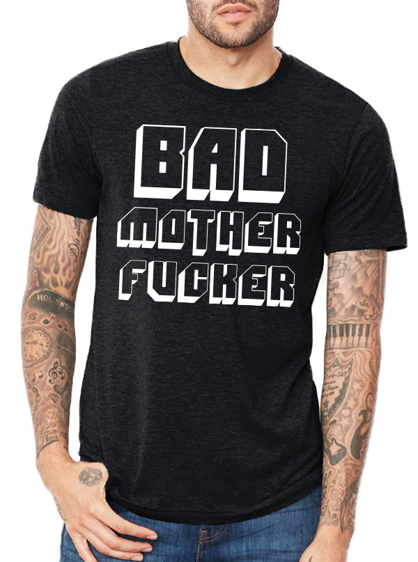 Men's Bad Motherfucker Tee by Dirty Shirty
