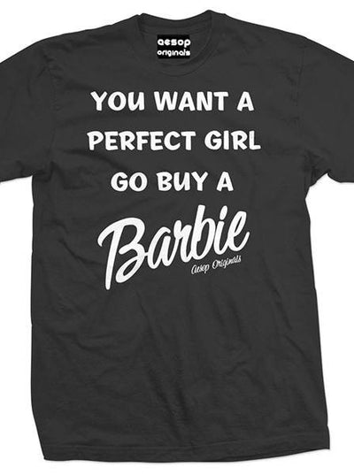 "Men's ""You Want A Perfect Girl Go Buy A Barbie"" Tee by Aesop Originals (Black)"