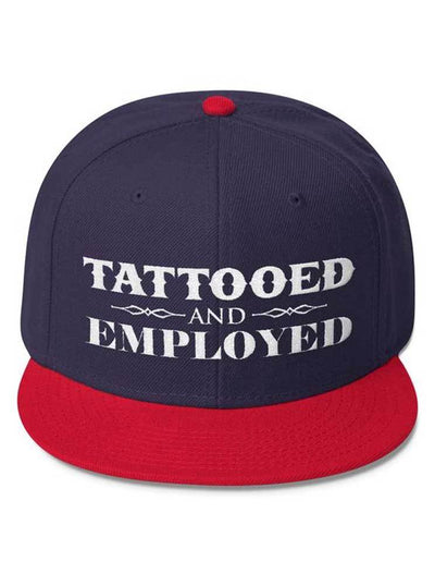 """Tattooed and Employed"" Wool Blend Snapback by Steadfast Brand (More Options)"