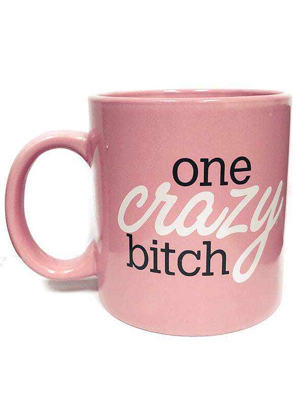 One Crazy Bitch Giant Mug