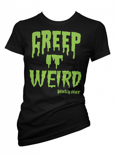 "Women's ""Creep It Weird"" Tee by Pinky Star (Black) - www.inkedshop.com"
