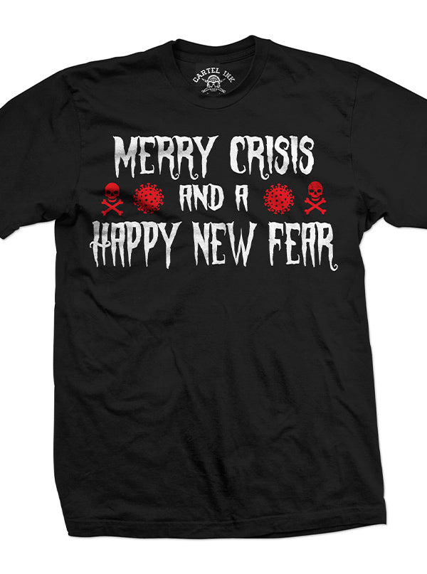 Men's Merry Crisis, Happy New Fear Tee by Cartel Ink