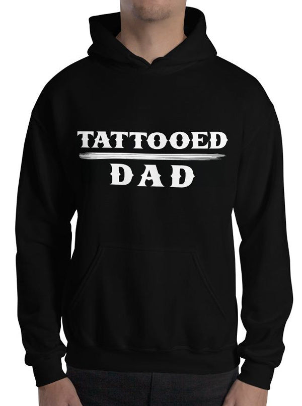"Men's ""Tattooed Dad"" Hoodie by Steadfast Brand (Black)"
