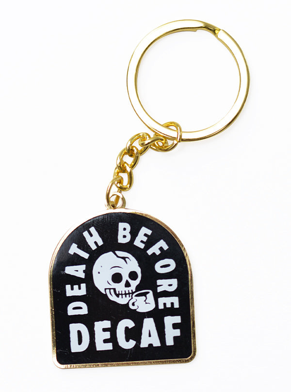 Death Before Decaf Coffee Keychain by Pyknic