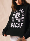 Women's Death Before Decaf Sweater by Pyknic