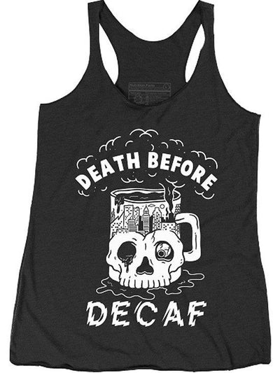"Women's ""Death Before Decaf"" Racerback Tank by Pyknic (Black) - www.inkedshop.com"