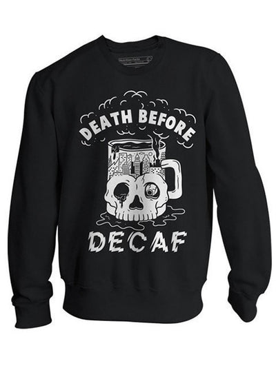 "Unisex ""Death Before Decaf"" Crewneck Sweatshirt by Pyknic (Black) - www.inkedshop.com"