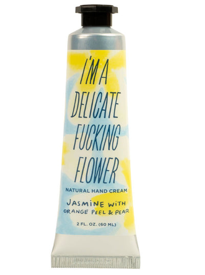 I'm A Delicate Fucking Flower Hand Cream