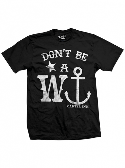 "Men's ""Don't Be A Wanker"" Tee by Cartel Ink (Black) - www.inkedshop.com"