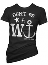 "Women's ""Don't Be A Wanker"" Tee by Cartel Ink (Black) - www.inkedshop.com"