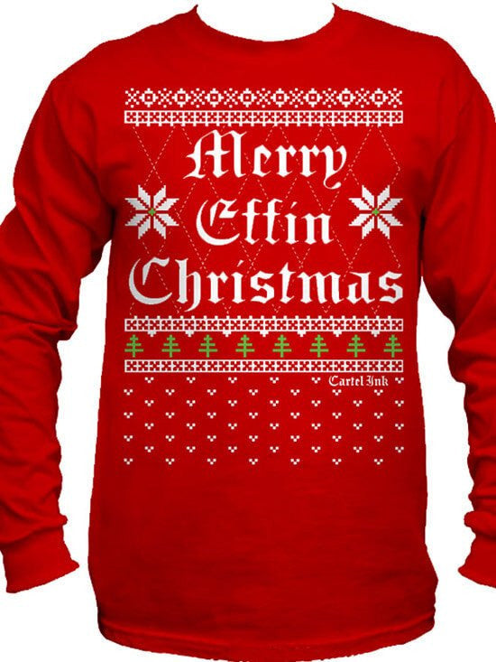 "Men's ""Merry Effin Chistmas"" Ugly Sweater Long Sleeve Tee by Cartel Ink (Red) - www.inkedshop.com"