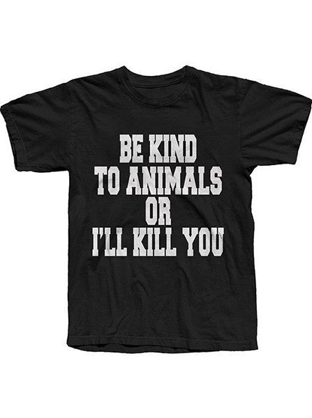 "Men's ""Be Kind To Animals..."" Tee by The T-Shirt Whore (Black) - www.inkedshop.com"