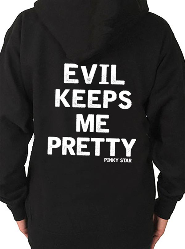 Women's Evil Keeps Me Pretty Hoodie by Pinky Star
