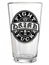 """Drink Fight F**K"" Pint Glass by Kustom Kreeps (Glass) - www.inkedshop.com"