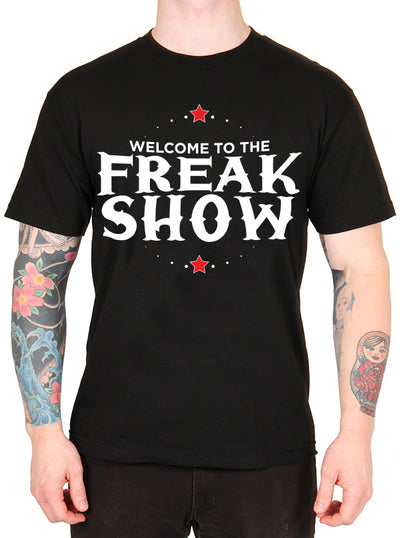 Unisex Welcome to the Freakshow Tee by Dirty Shirty
