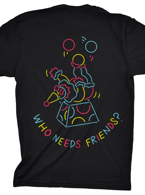 Unisex Who Needs Friends Tee by Ghost and Darkness
