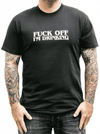 "Men's ""Fuck Off I'm Drinking"" Tee by Sik World (Black) - www.inkedshop.com"