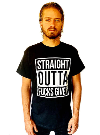 Men's Straight Outta Fucks Tee by Gypsy Treasures