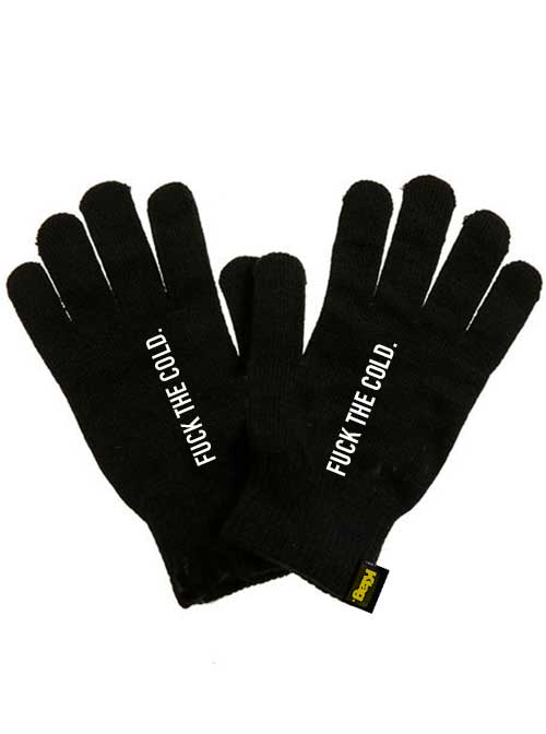 Unisex Fuck the Cold Gloves by Ktag