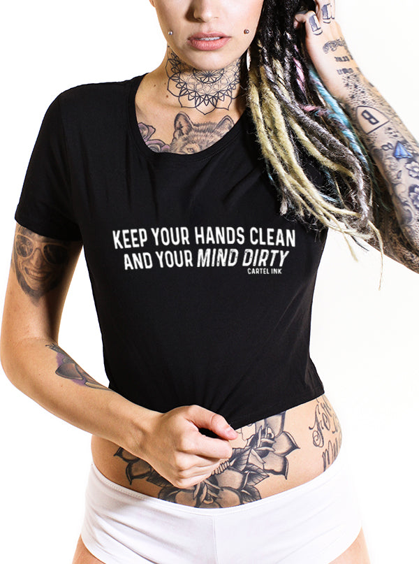 Women's Dirty Mind Clean Hands Tee by Cartel Ink