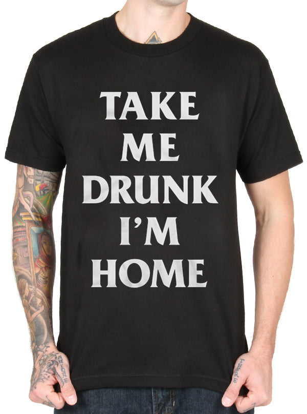Men's Take Me Drunk I'm Home Tee by Aesop Originals