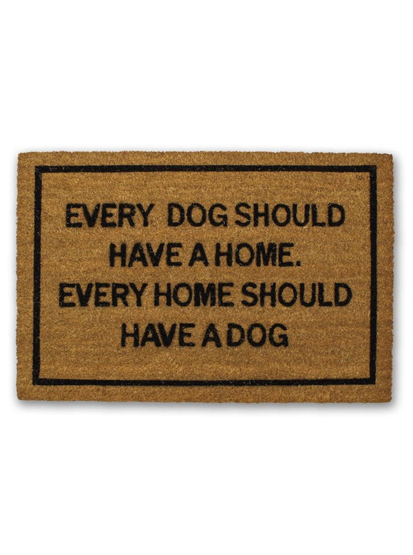 Every Dog Should Have A Home Doormat by Bison